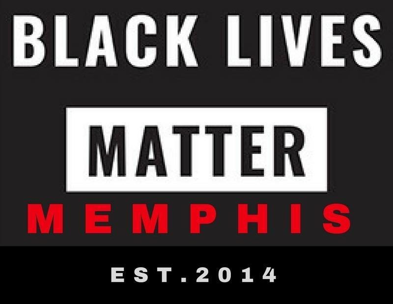 #BlackLivesMatter Memphis Chapter